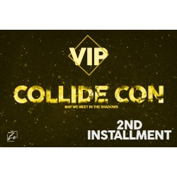 Vip Collide 2nd installment
